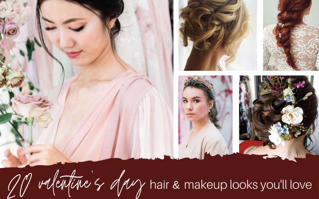20 Valentine's Day Hair & Makeup Looks You'll Love