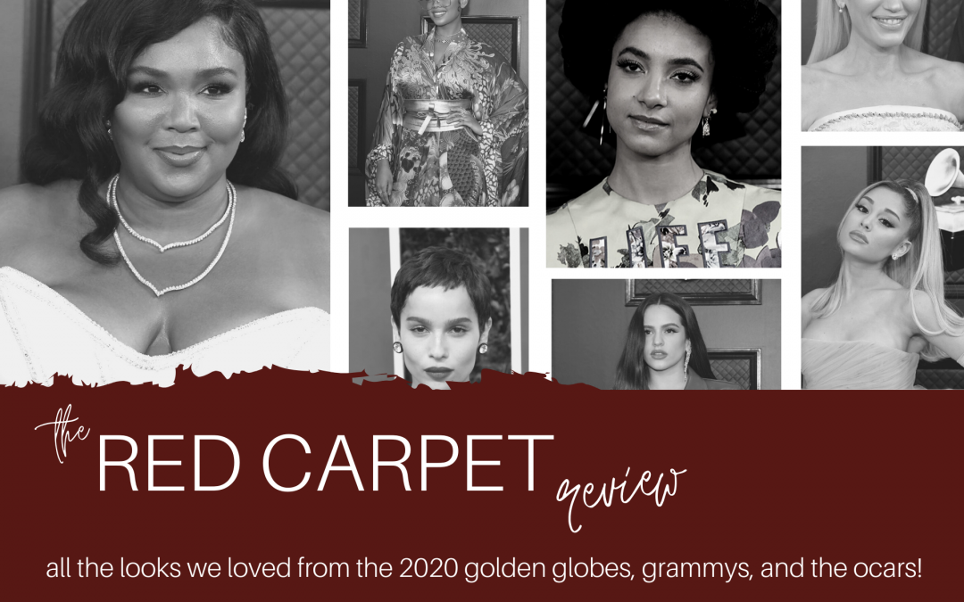 Red Carpet Review: All the Glam Looks We Loved from the Golden Globes, the Grammy's, and the Oscars!