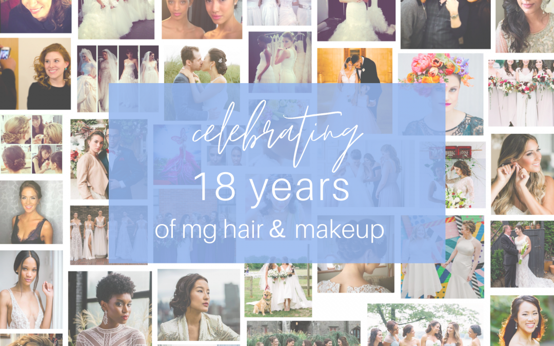 A Look Back: Celebrating 18 Years of MG Hair and Makeup!